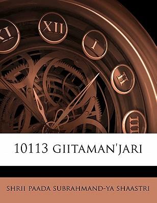 10113 Giitaman'jari by Shaastri, Shrii Paada Subrahmand [Paperback]