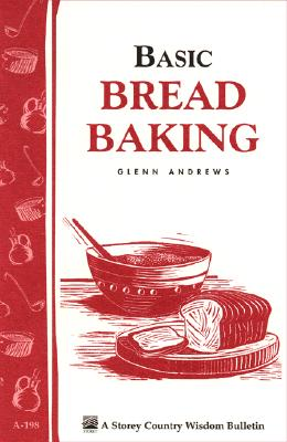 Basic Bread Baking By Andrews, Glenn